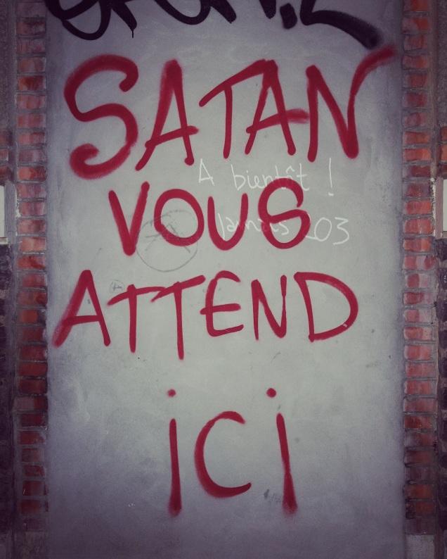 Satan vous attend ici.